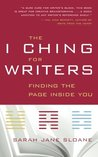 The I Ching for Writers: Finding the Page Inside You