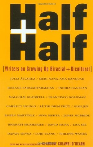 Half and Half by Claudine Chiawei O'Hearn