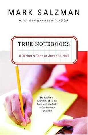 True Notebooks by Mark Salzman