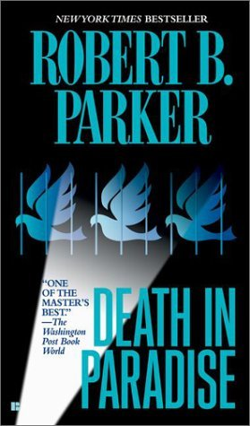 Death In Paradise by Robert B. Parker