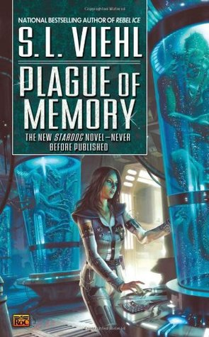 Plague of Memory by S.L. Viehl