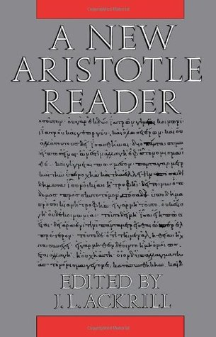 A New Aristotle Reader by Aristotle