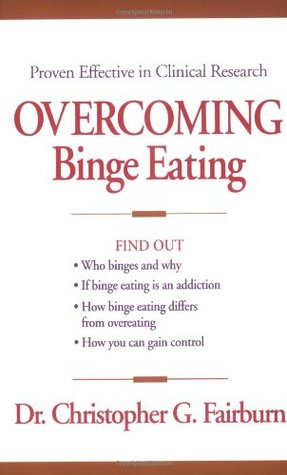 Overcoming Binge Eating by Christopher G. Fairburn
