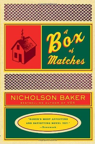 A Box of Matches by Nicholson Baker