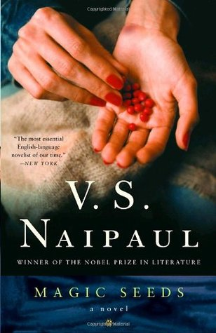 Magic Seeds by V.S. Naipaul