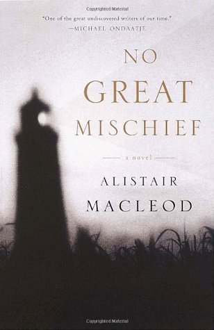 "the return alistair macleod To never return - ""no great  it's ""no great mischief"" by alistair macleod (1936-2014) and it is considered one of the canada's finest novels."