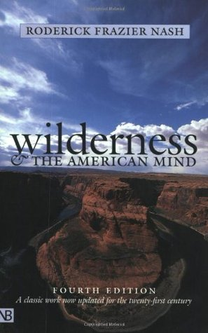 Wilderness and the American Mind by Roderick Nash
