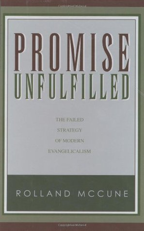 Promise Unfulfilled by Rolland McCune