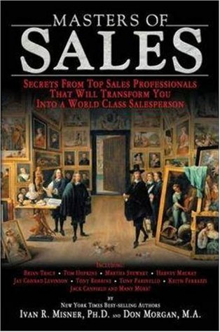 Masters of Sales by Ivan R. Misner
