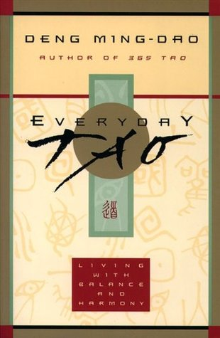 Everyday Tao by Ming-Dao Deng