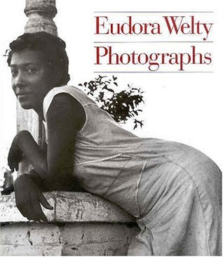 Eudora Welty by Eudora Welty