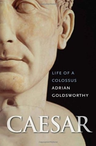Caesar by Adrian Goldsworthy