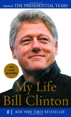 My Life, Volume II by Bill Clinton