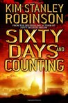 Sixty Days and Counting (Science in the Capitol, #3)