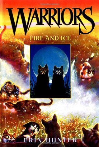 Fire and Ice by Erin Hunter
