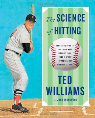 The Science of Hitting by Ted Williams