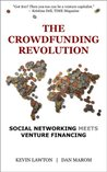 The Crowdfunding Revolution | Social Networking Meets Venture Financing