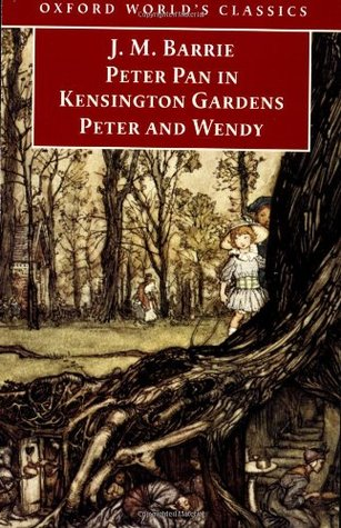 Peter Pan in Kensington Gardens and Peter and Wendy by J.M. Barrie