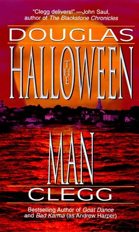 Download online for free The Halloween Man MOBI by Douglas Clegg