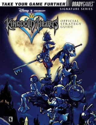 Kingdom Hearts Official Strategy Guide by Dan Birlew