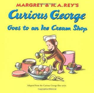 Curious George Goes to an Ice Cream Shop by Margret Rey