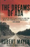 The Dreams of Ada by Robert  Mayer