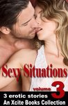 Sexy Situations - Volume Three - An Xcite Books Collection