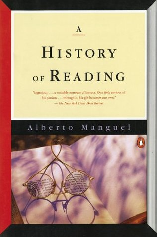 A History of Reading by Alberto Manguel