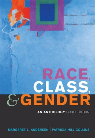 Race, Class, & Gender by Margaret L. Andersen