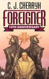 Foreigner by C.J. Cherryh