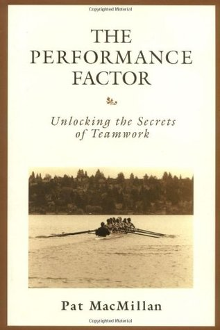 The Performance Factor by Pat MacMillan