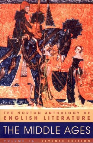 The Norton Anthology of English Literature, Vol. 1A: The Middle Ages