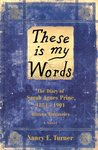 These Is My Words by Nancy E. Turner