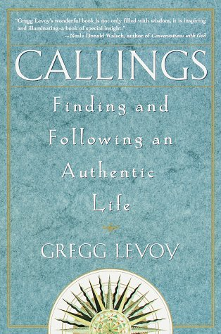 Callings by Gregg Levoy