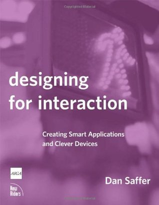 Designing for Interaction by Dan Saffer