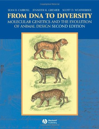 From DNA to Diversity by Sean B. Carroll