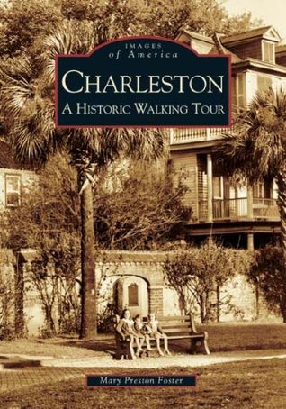 Charleston by Mary Preston Foster
