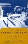 The Anchor Anthology of French Poetry: From Nerval to Valery in English Translation