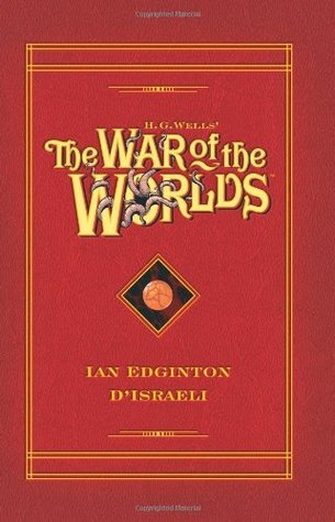 H.G. Wells' The War of the Worlds by Ian Edginton