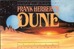 The Notebooks of Frank Herbert's Dune by Frank Herbert