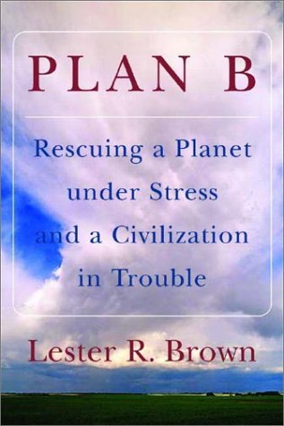 Plan B by Lester Russell Brown