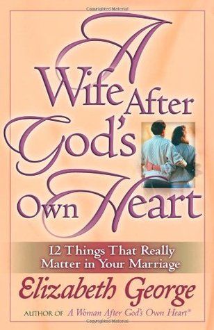 A Wife After Gods Own Heart