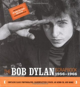 The Bob Dylan Scrapbook by Robert Santelli