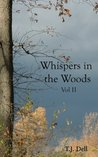 Whispers in the Woods Vol. II (An Elfkin Novel)