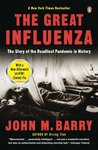 The Great Influenza by John M. Barry