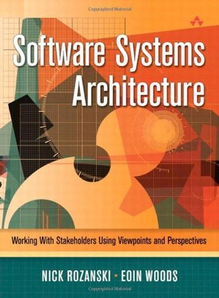 Software Systems Architecture by Nick Rozanski