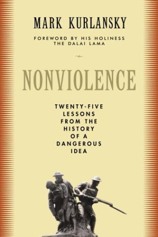 Nonviolence by Mark Kurlansky
