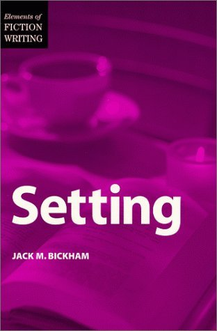 Setting by Jack M. Bickham