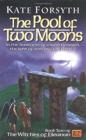 The Pool of Two Moons by Kate Forsyth