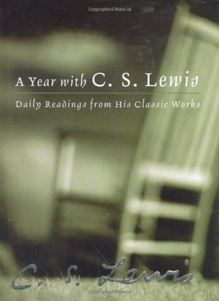 A Year with C. S. Lewis by C.S. Lewis